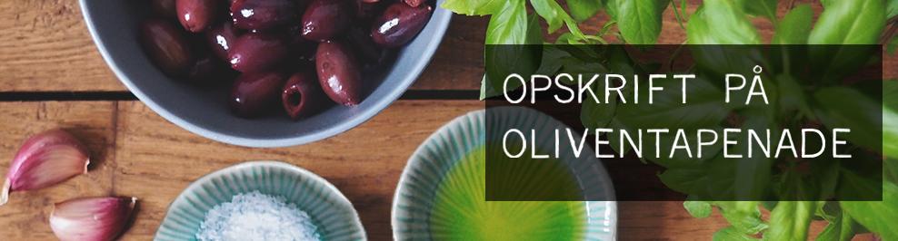 opskrift på oliventapenade